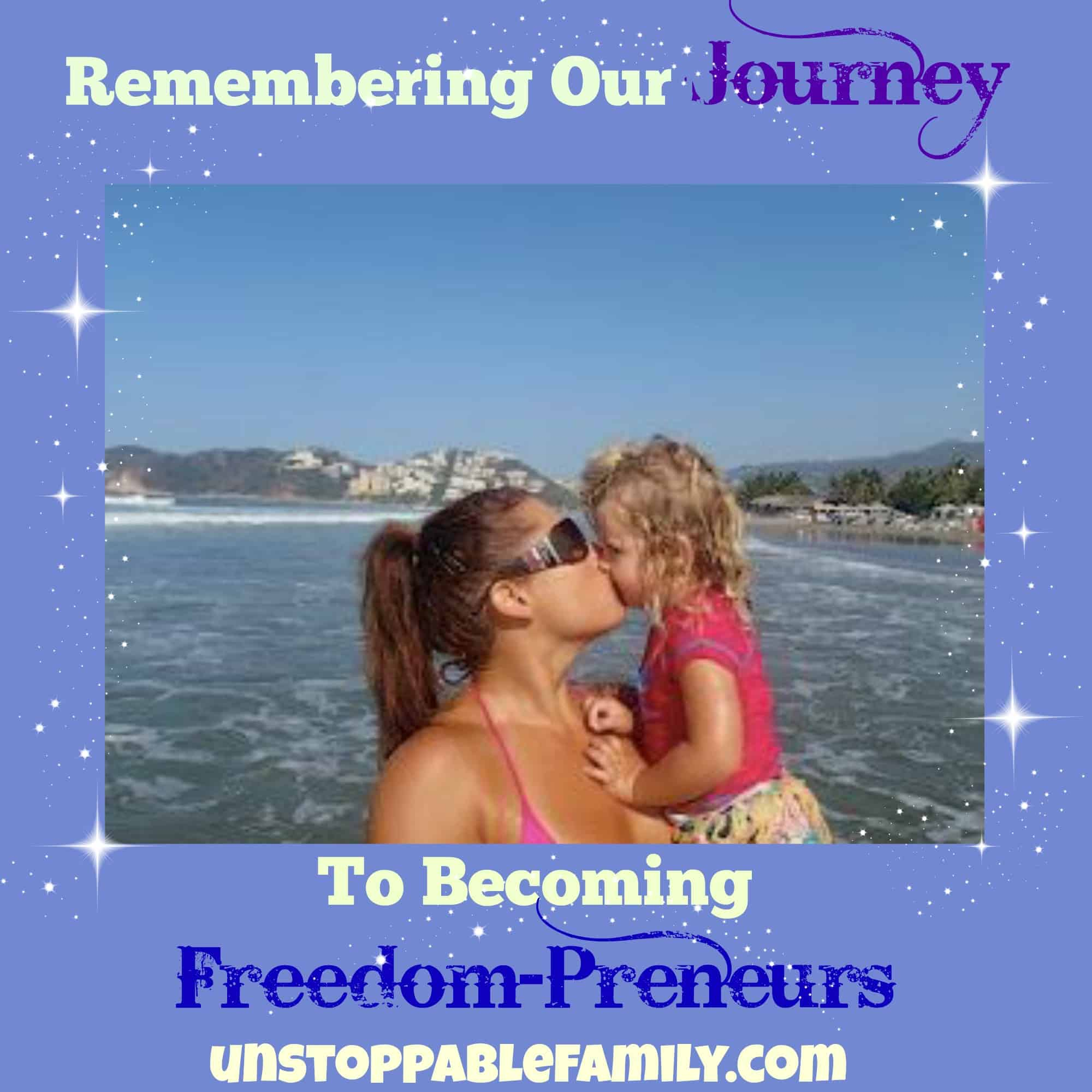 Remembering our journey to becoming freedom preneurs