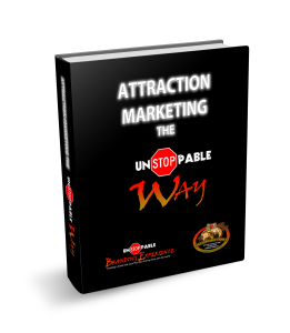attraction marketing the Unstoppable way eBook