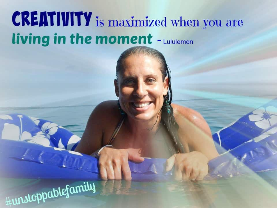 creativity is maximised when you are living in the moment